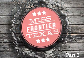 Miss Frontier Texas 2012: Part 3